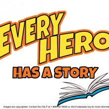 Every Hero Has a Story!