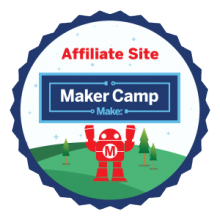 Maker Camp:  Explore + Make + Share