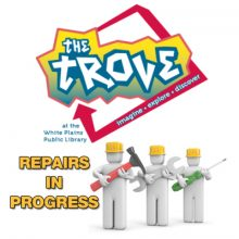 Trove Repair Work: Thursday 4/27 and Friday 4/28