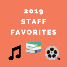 2019 Staff Picks