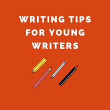 Writing Tips for Young Writers: Writing Blocks