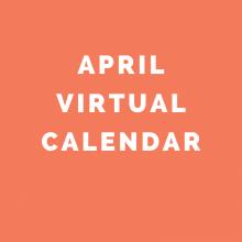 April 2020 Virtual Calendar