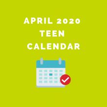 April 2020 Teen Calendar