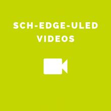 Sch-EDGE-uled Videos
