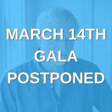 March 14th Gala Postponed