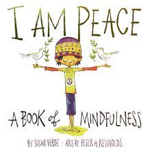 I Am Peace- A Book of Mindfulness