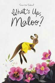 What's Up, Maloo?