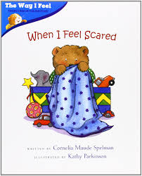 When I feel Scared