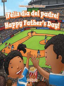 ¡Feliz día del padre! : Happy Father's Day!