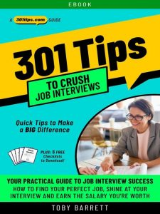 301 Tips to Crush Job Interviews