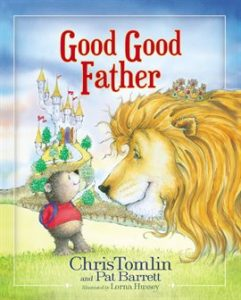 Good, Good Father