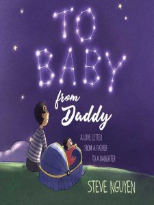 To Baby, From Daddy- a Love Letter From a Father to a Daughter