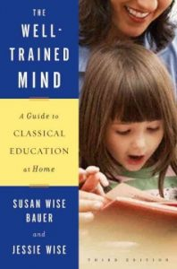 The Well-Trained Mind- a Guide to Classical Education at