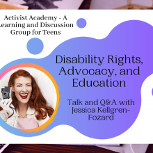 Activist Academy: Disability Rights, Advocacy, and Education