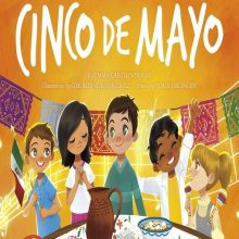 Celebrate Cinco de Mayo and Mexican-American Heritage!