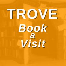 Book a Trove Visit